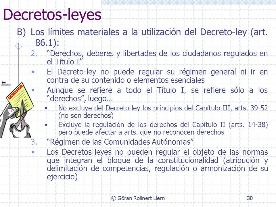 Decretos-leyes B) Los límites materiales a la utilización del Decreto-ley (art. 86.1):