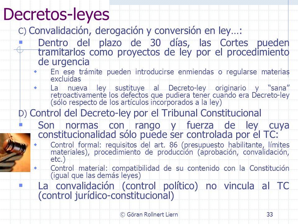 Decretos-leyes C) Convalidación, derogación y conversión en ley…: