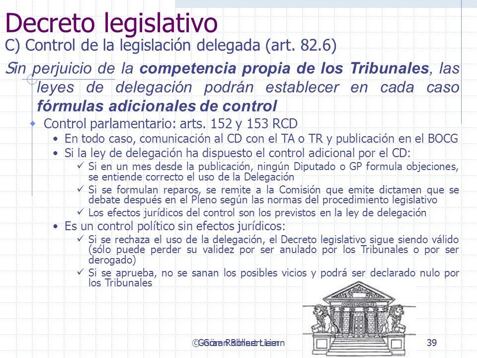Decreto legislativo C) Control de la legislación delegada (art. 82.6)