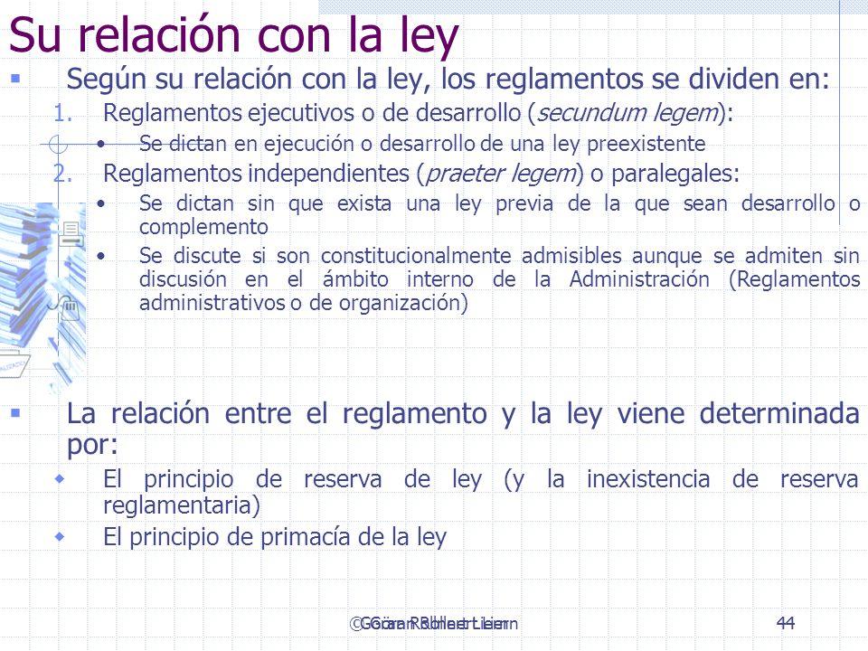 Su relación con la leySegún su relación con la ley, los reglamentos se dividen en: Reglamentos ejecutivos o de desarrollo (secundum legem):