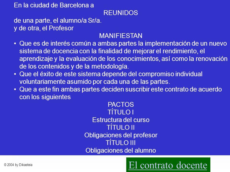 La gestión docente El contrato docente En la ciudad de Barcelona a