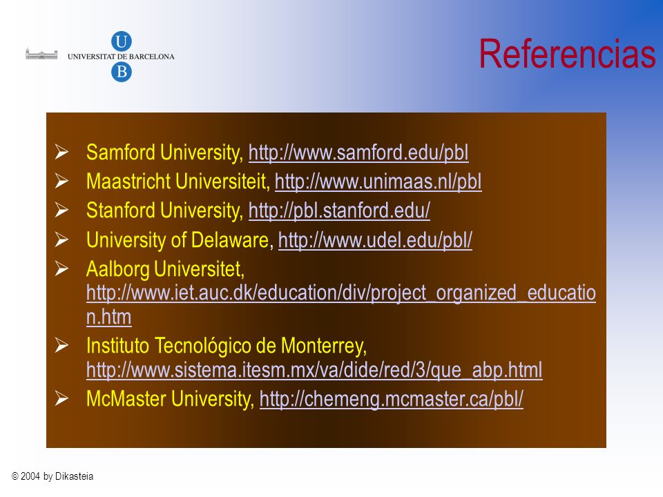Referencias Samford University, http://www.samford.edu/pbl