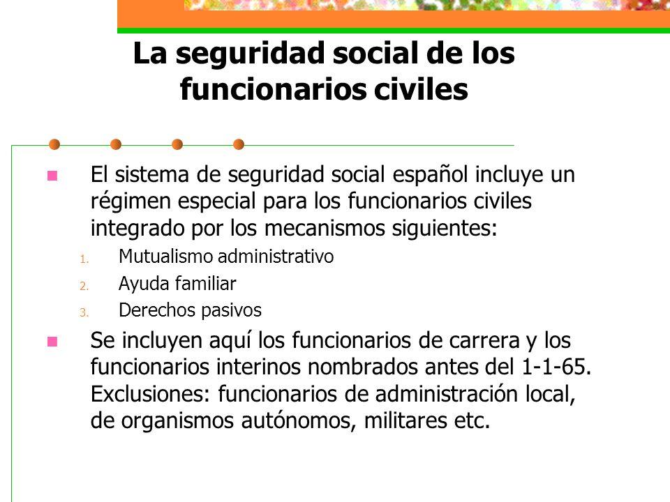 La seguridad social de los funcionarios civiles