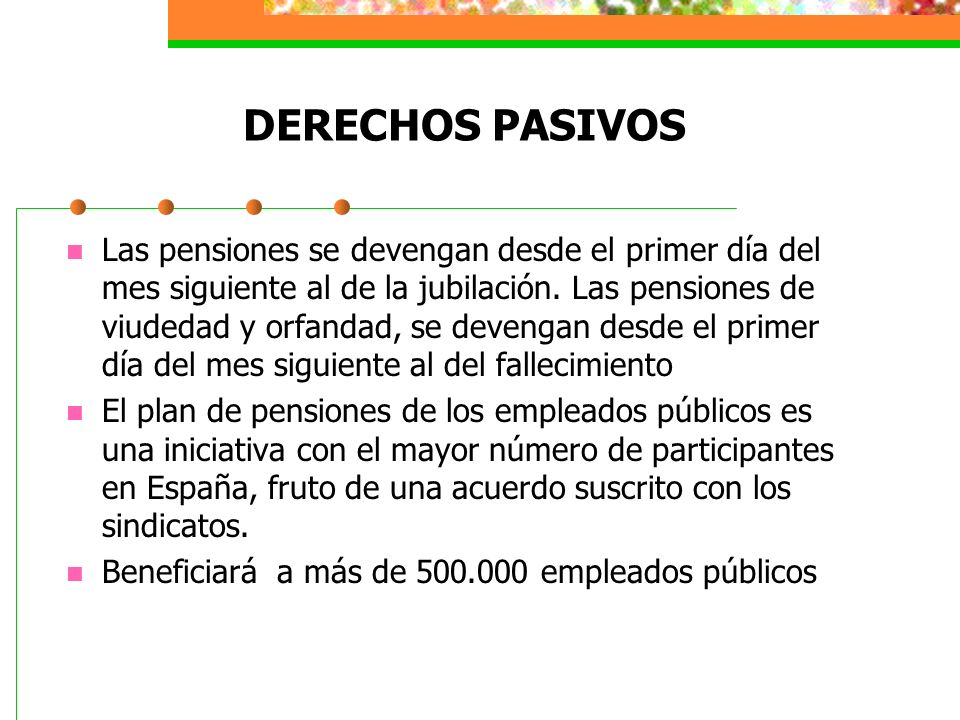 DERECHOS PASIVOS
