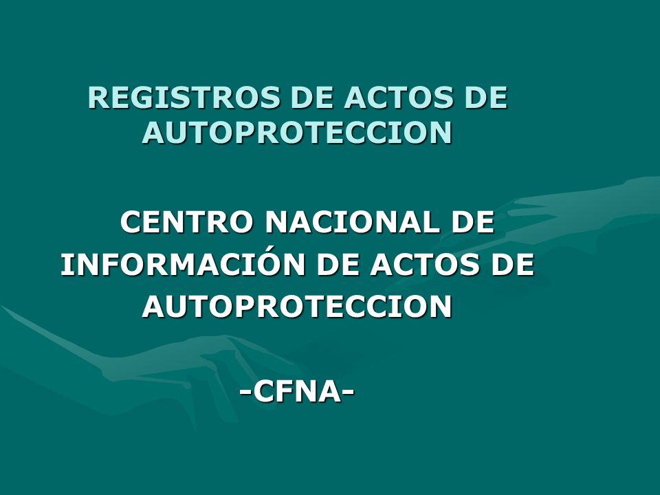 REGISTROS DE ACTOS DE AUTOPROTECCION