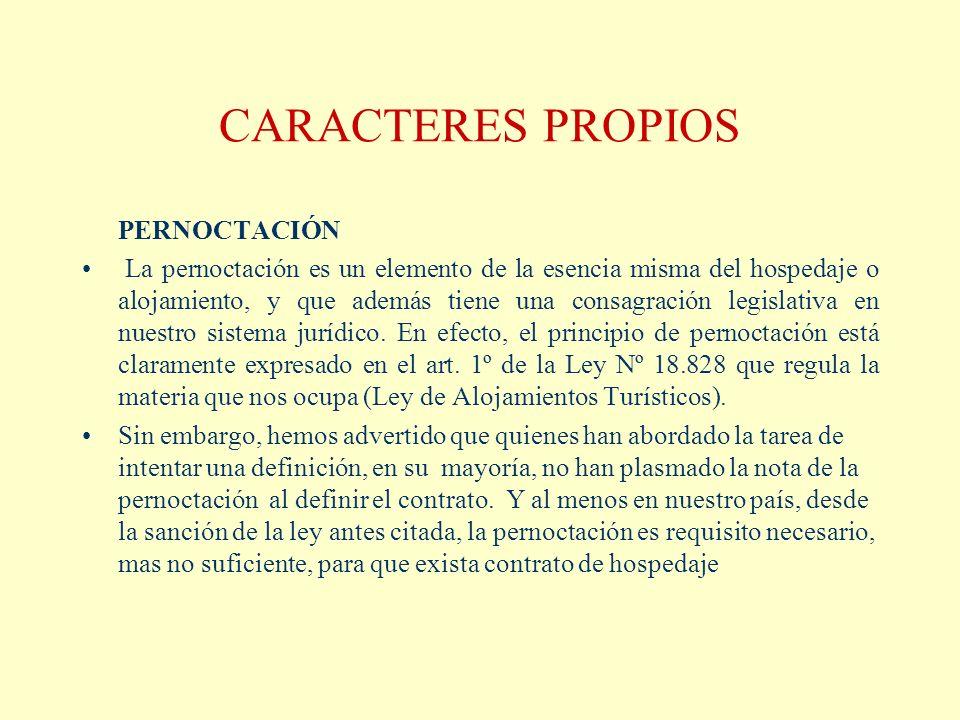 CARACTERES PROPIOS PERNOCTACIÓN