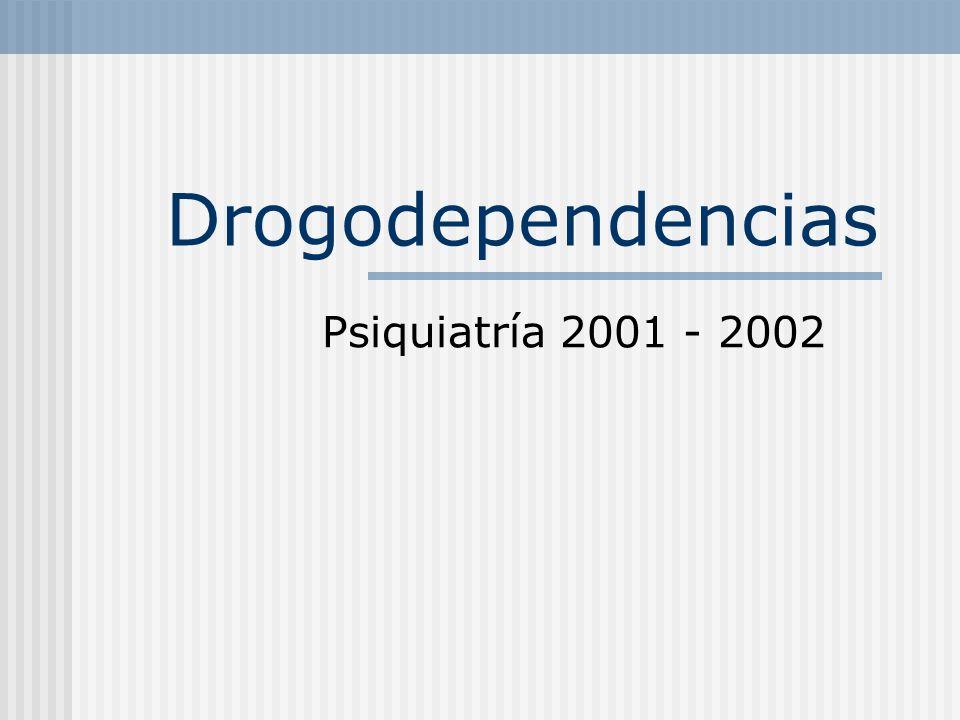 Drogodependencias Psiquiatría 2001 - 2002