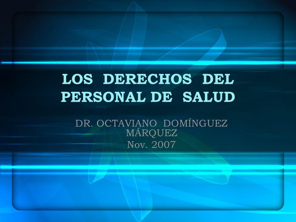 LOS DERECHOS DEL PERSONAL DE SALUD