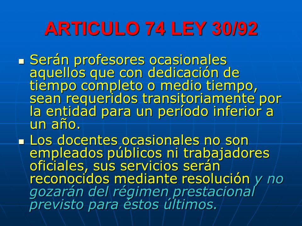ARTICULO 74 LEY 30/92