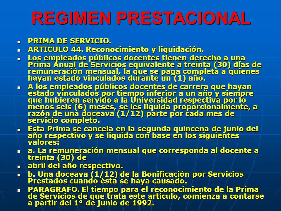 REGIMEN PRESTACIONAL PRIMA DE SERVICIO.