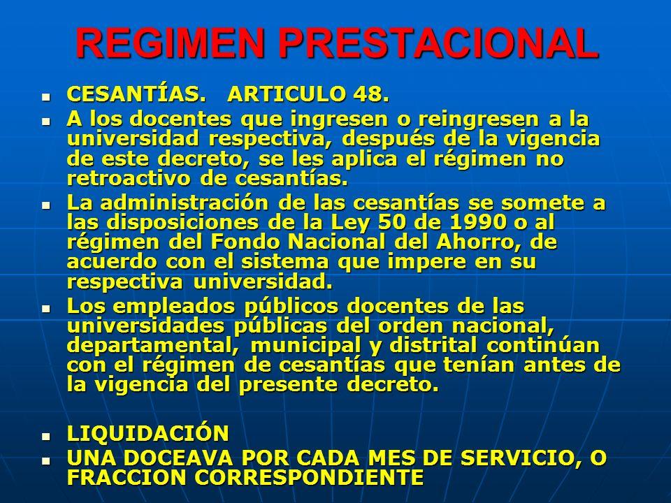 REGIMEN PRESTACIONAL CESANTÍAS. ARTICULO 48.