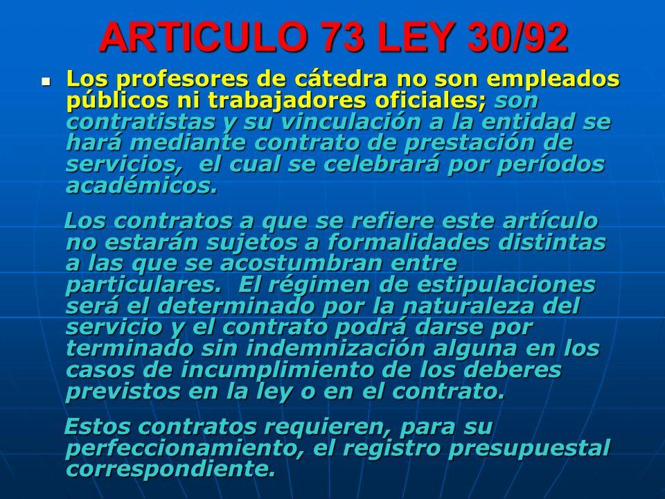 ARTICULO 73 LEY 30/92