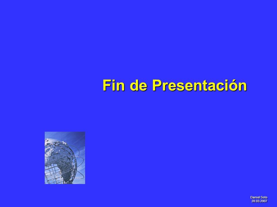 Fin de Presentación Daniel Soto 28.03.2007