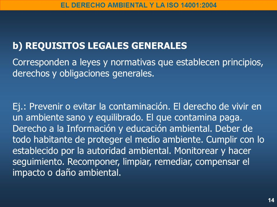 b) REQUISITOS LEGALES GENERALES