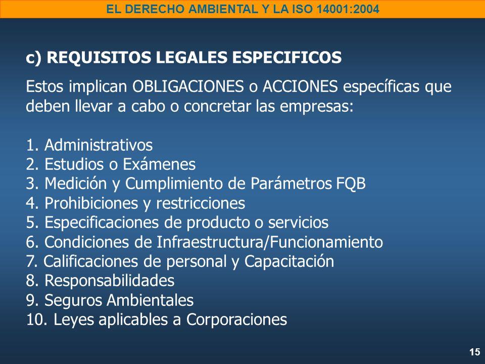 c) REQUISITOS LEGALES ESPECIFICOS