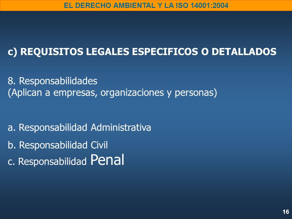 c) REQUISITOS LEGALES ESPECIFICOS O DETALLADOS