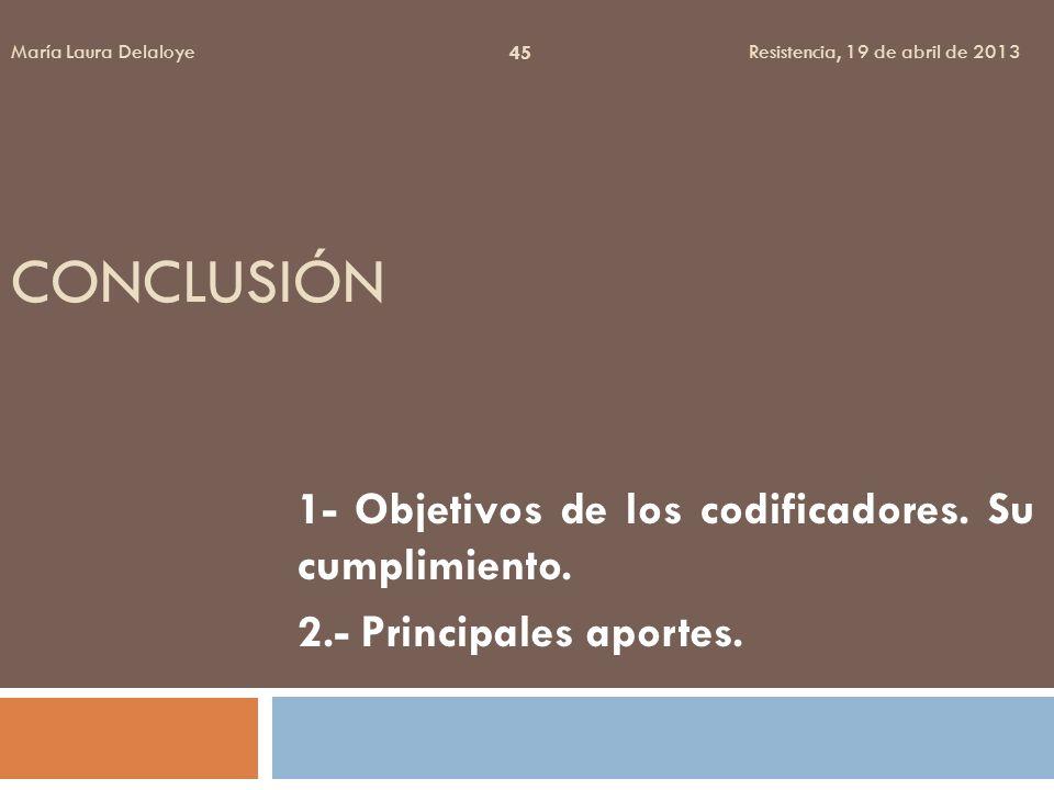 Conclusión 1- Objetivos de los codificadores. Su cumplimiento.