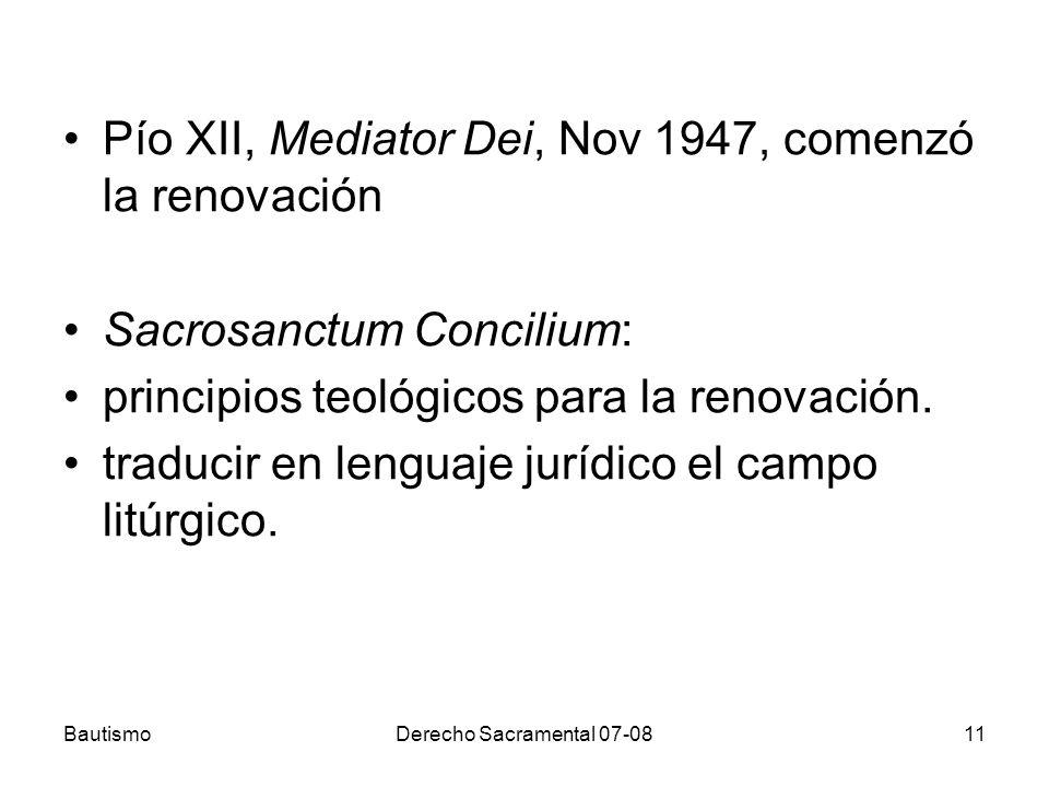 Pío XII, Mediator Dei, Nov 1947, comenzó la renovación