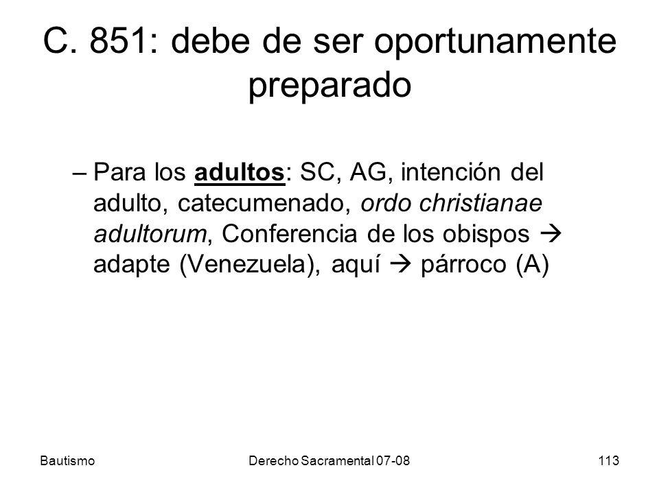 C. 851: debe de ser oportunamente preparado