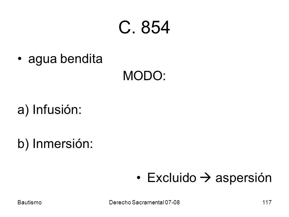 C. 854 agua bendita MODO: a) Infusión: b) Inmersión: