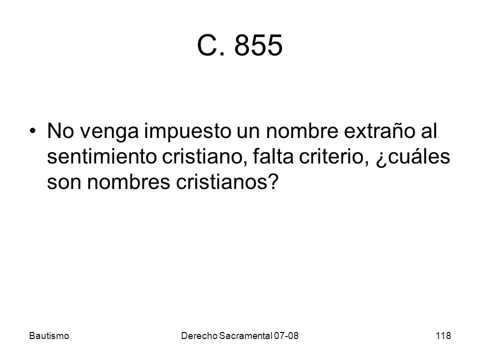 C. 855 No venga impuesto un nombre extraño al sentimiento cristiano, falta criterio, ¿cuáles son nombres cristianos