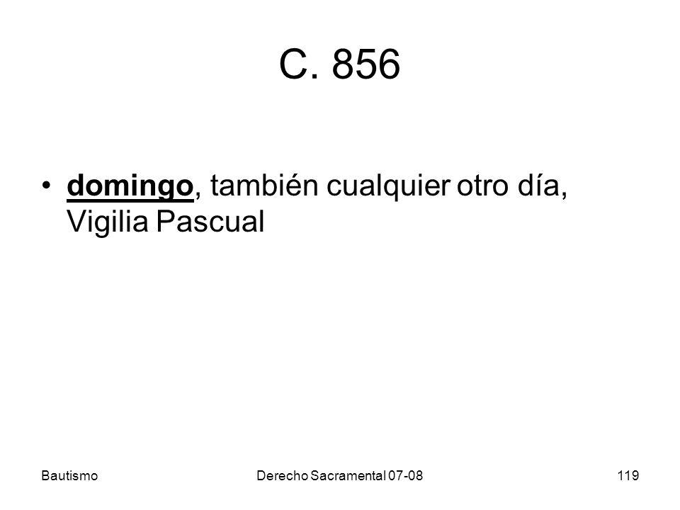 C. 856 domingo, también cualquier otro día, Vigilia Pascual Bautismo