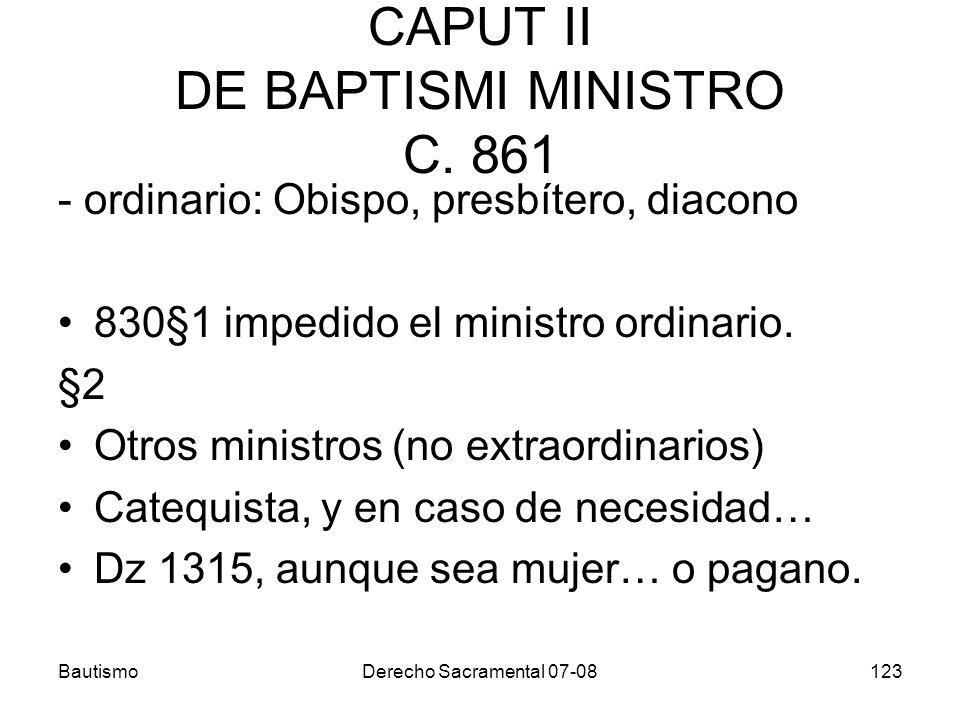 CAPUT II DE BAPTISMI MINISTRO C. 861