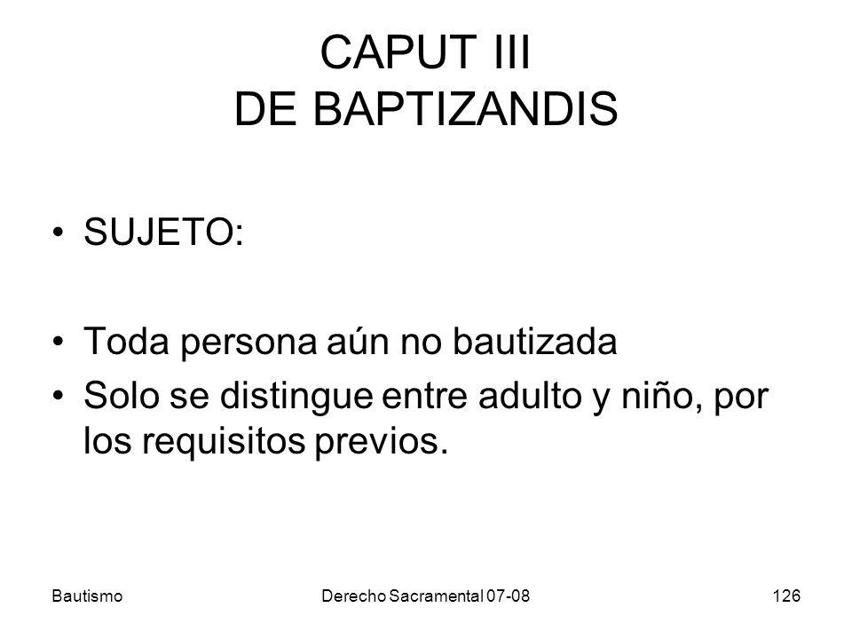 CAPUT III DE BAPTIZANDIS