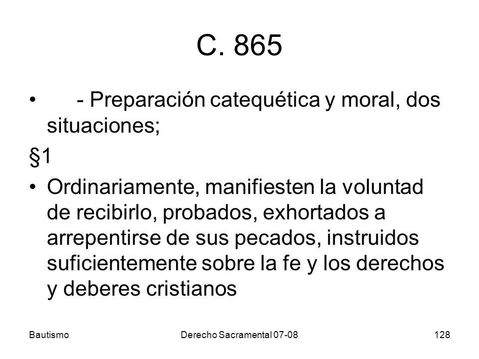 C. 865 - Preparación catequética y moral, dos situaciones; §1