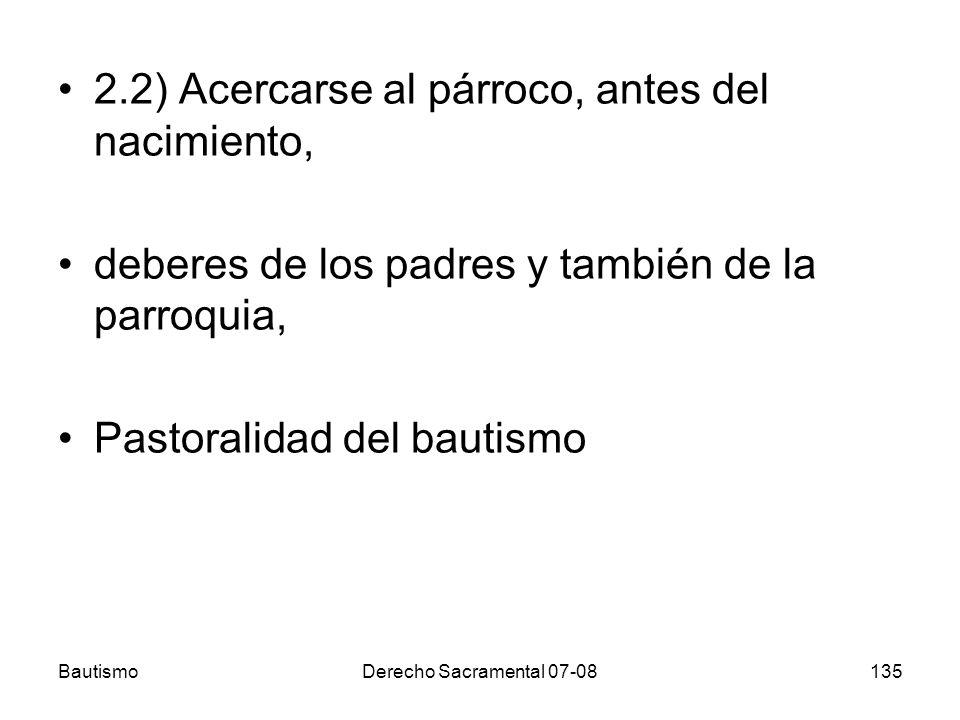 2.2) Acercarse al párroco, antes del nacimiento,