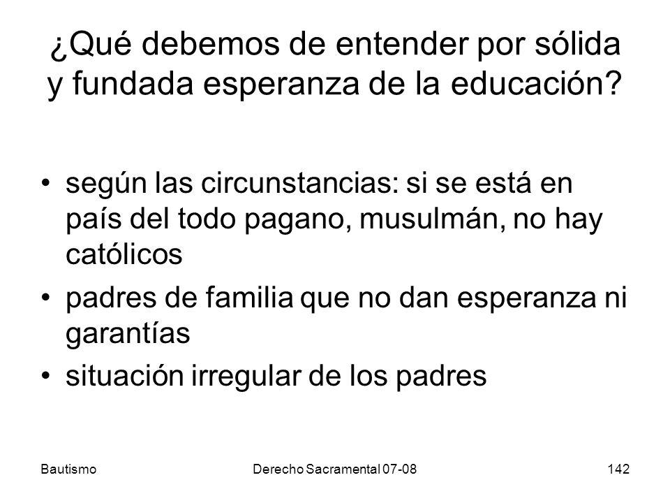 ¿Qué debemos de entender por sólida y fundada esperanza de la educación