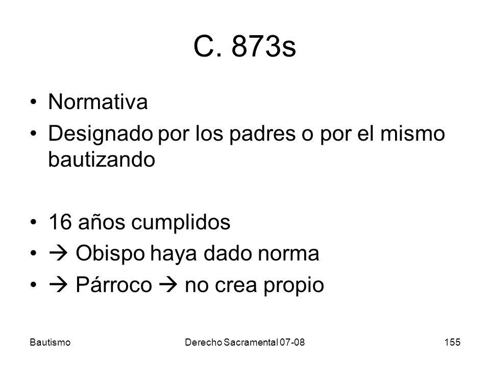 C. 873s Normativa Designado por los padres o por el mismo bautizando