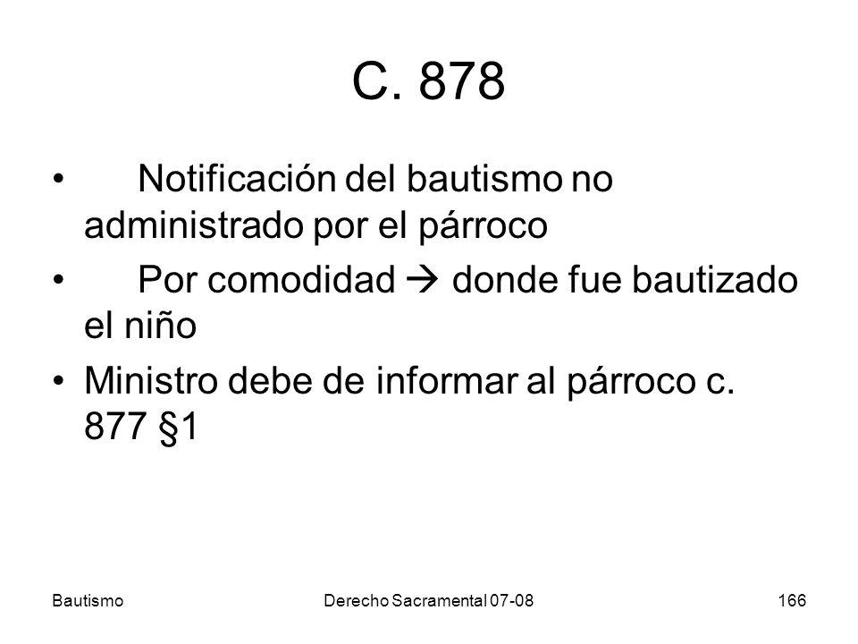C. 878 Notificación del bautismo no administrado por el párroco