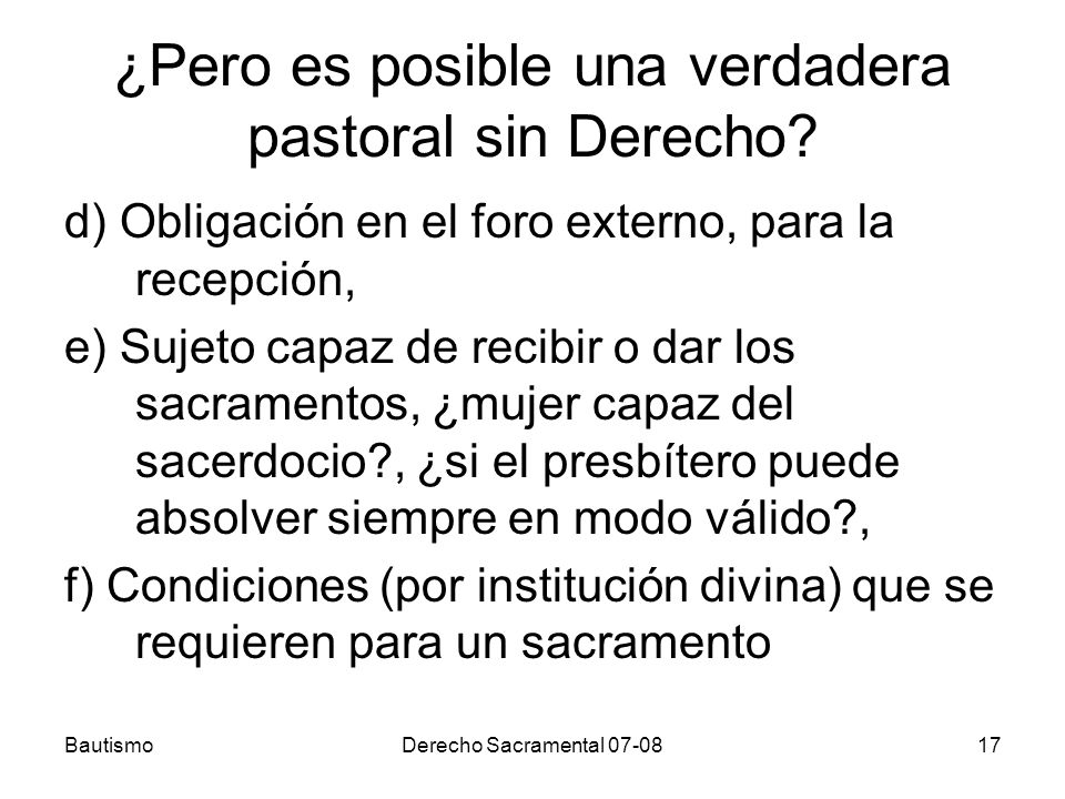 ¿Pero es posible una verdadera pastoral sin Derecho