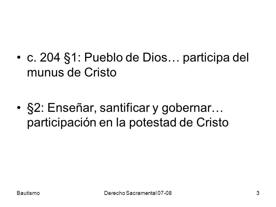 c. 204 §1: Pueblo de Dios… participa del munus de Cristo