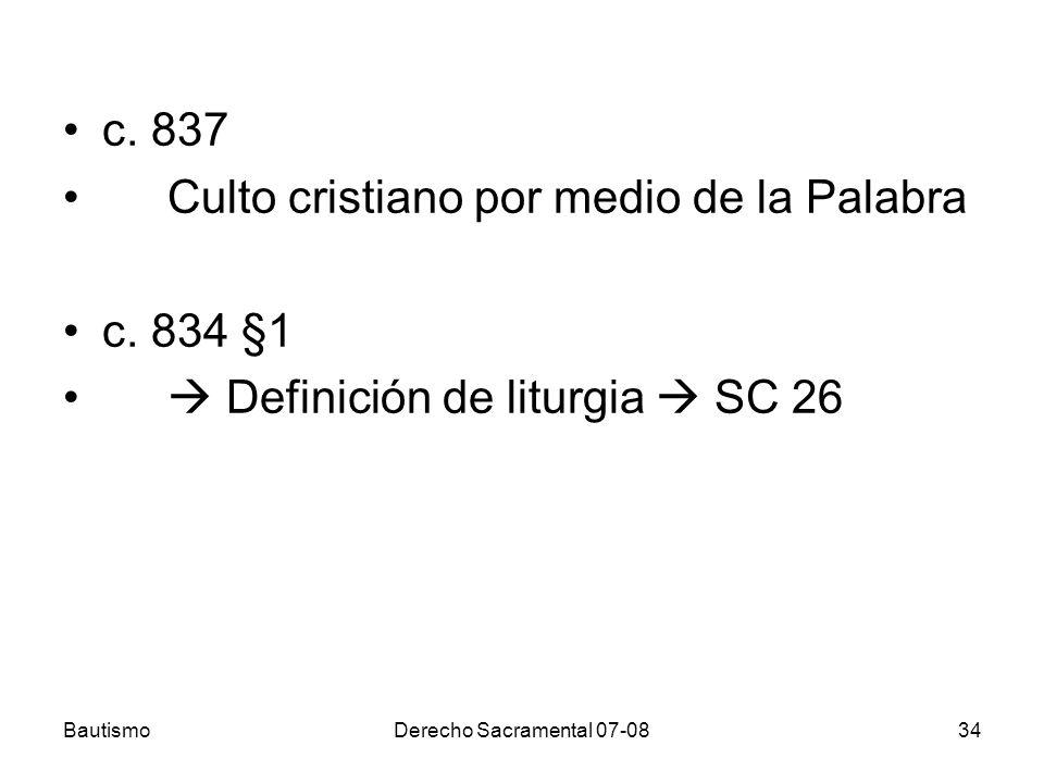 Culto cristiano por medio de la Palabra c. 834 §1