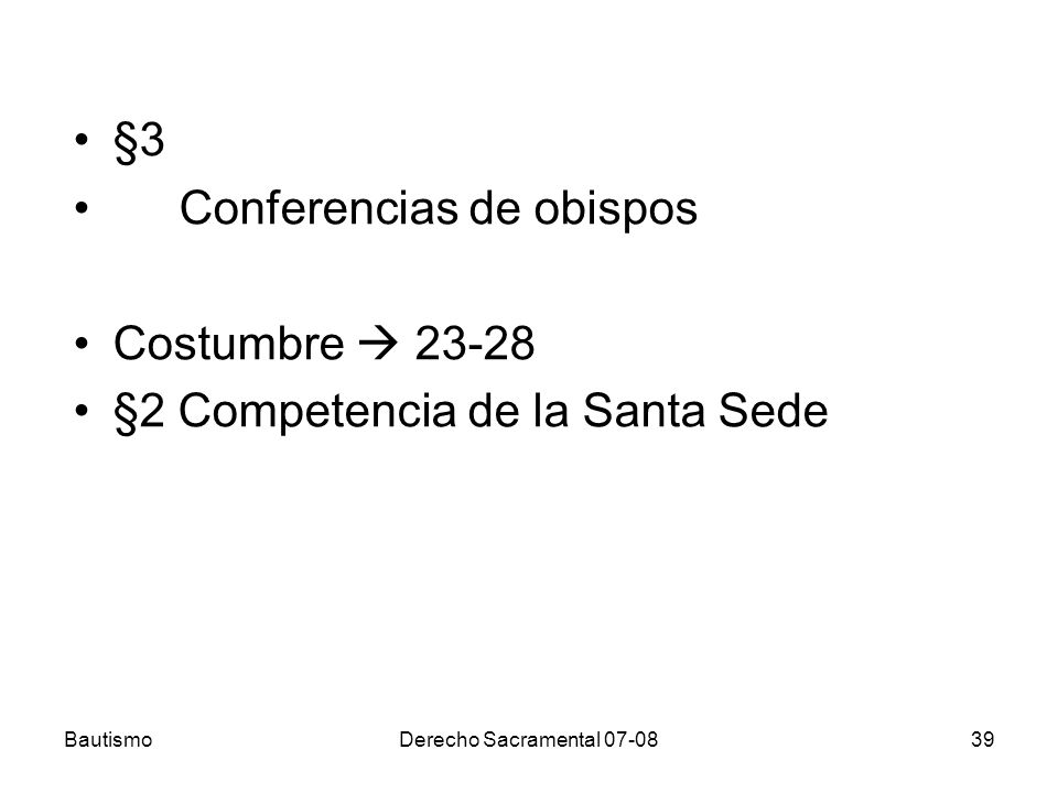 Conferencias de obispos Costumbre  23-28