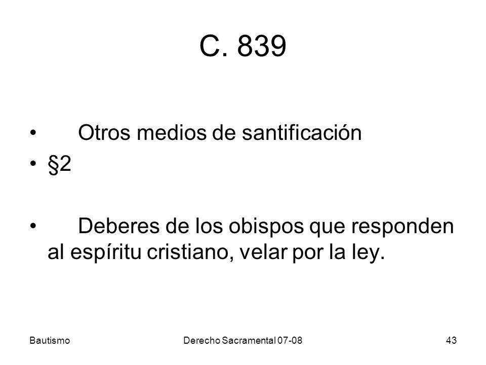 C. 839 Otros medios de santificación §2
