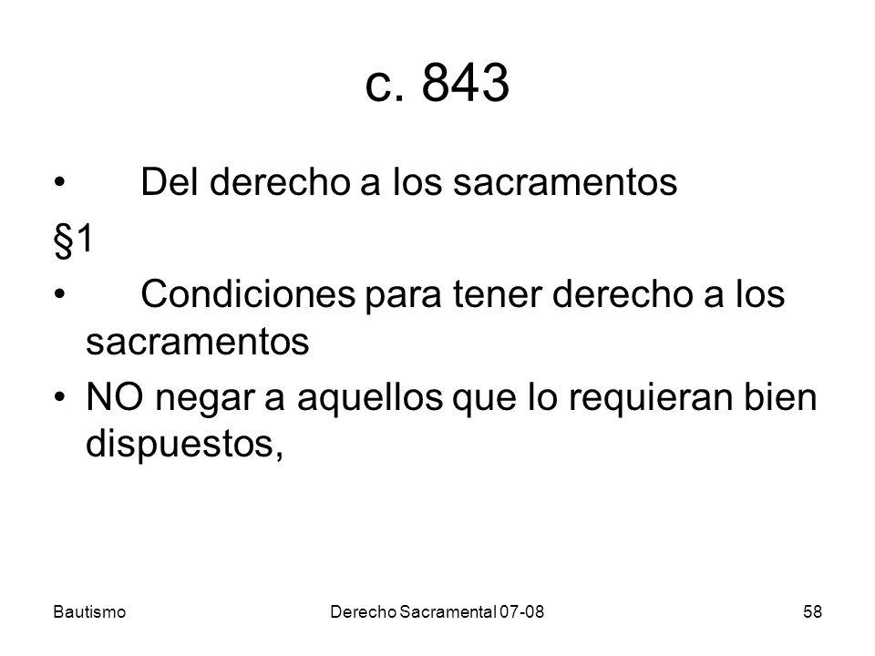 c. 843 Del derecho a los sacramentos §1