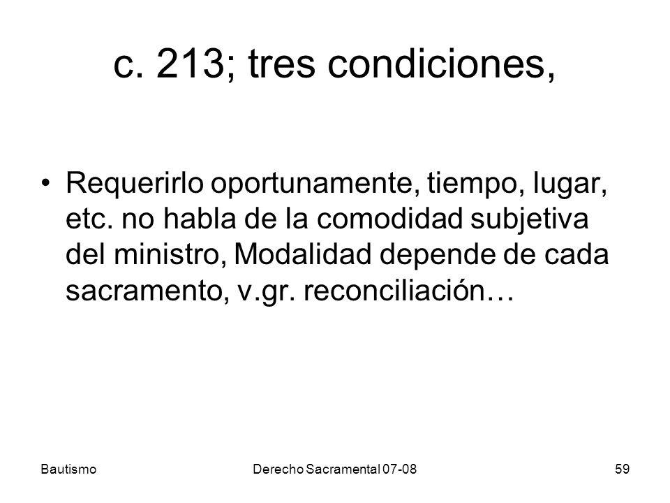 c. 213; tres condiciones,