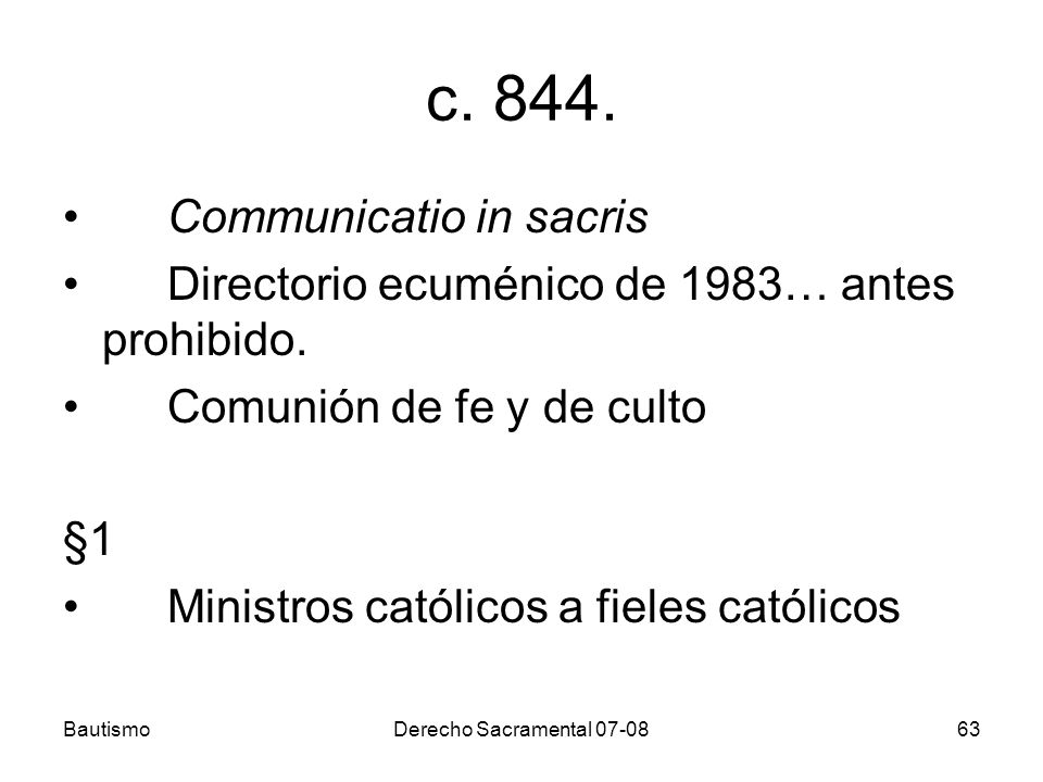 c. 844. Communicatio in sacris