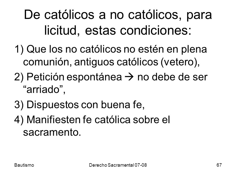 De católicos a no católicos, para licitud, estas condiciones: