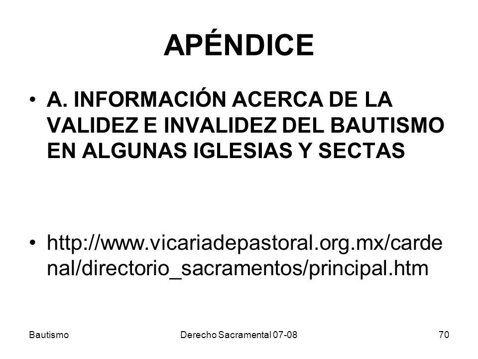 APÉNDICE A. INFORMACIÓN ACERCA DE LA VALIDEZ E INVALIDEZ DEL BAUTISMO EN ALGUNAS IGLESIAS Y SECTAS.