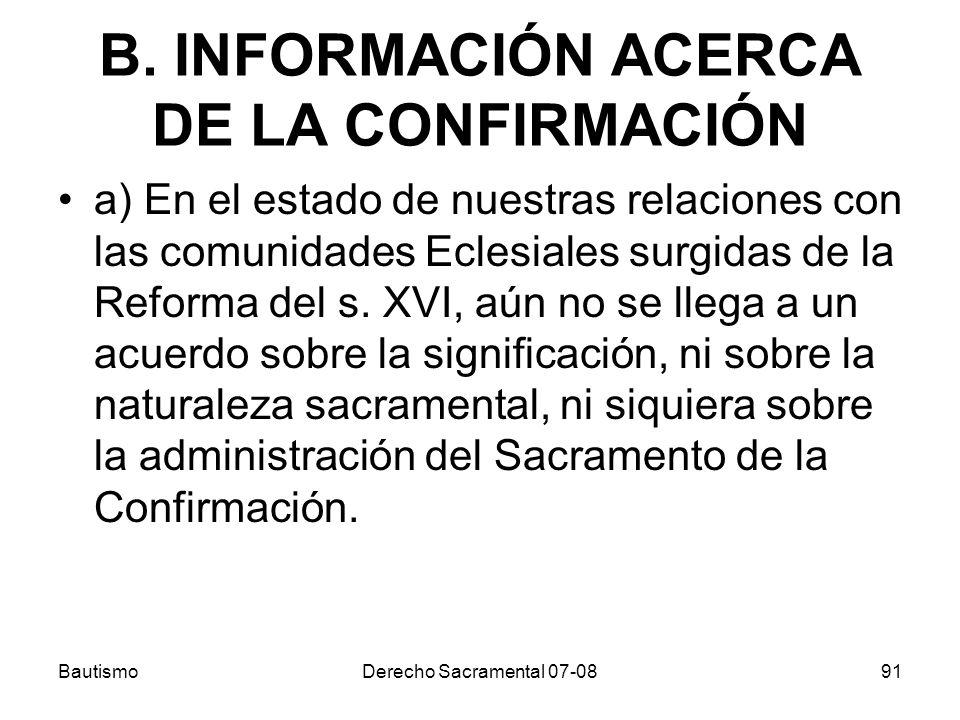 B. INFORMACIÓN ACERCA DE LA CONFIRMACIÓN