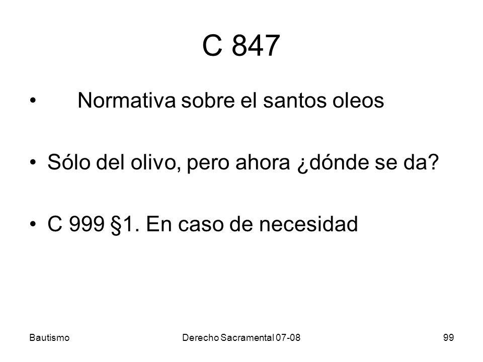C 847 Normativa sobre el santos oleos