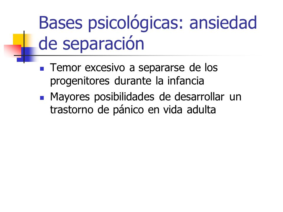 Bases psicológicas: ansiedad de separación