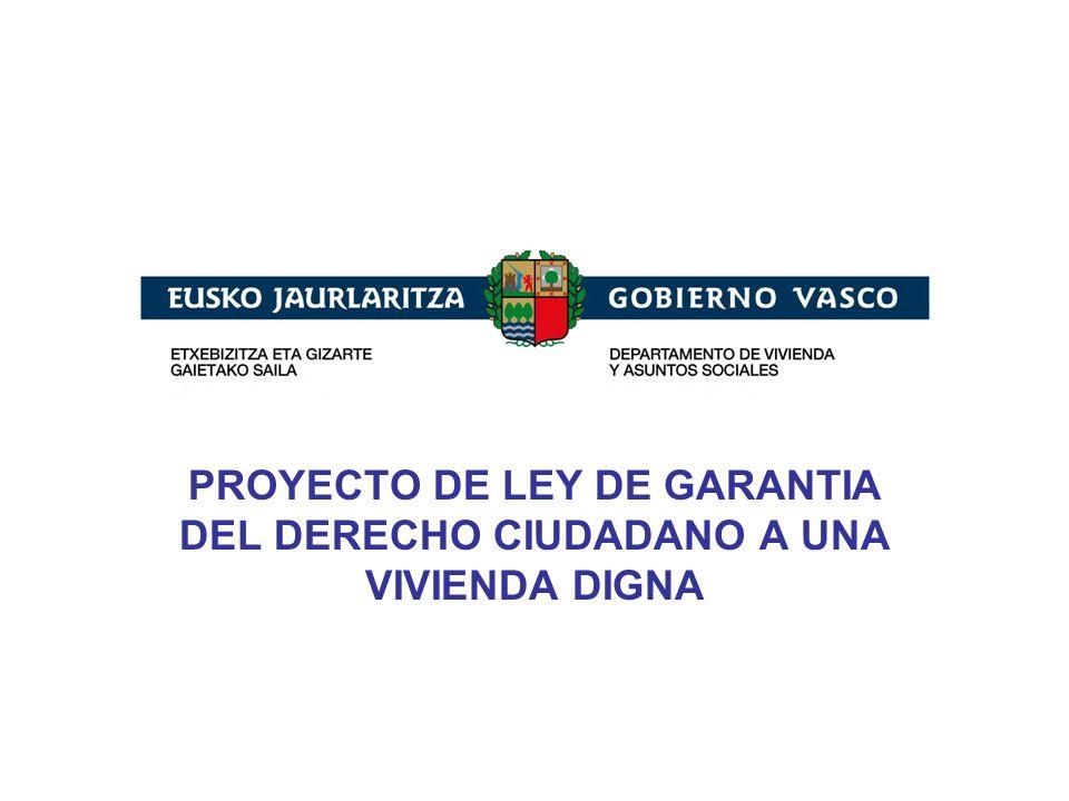 PROYECTO DE LEY DE GARANTIA DEL DERECHO CIUDADANO A UNA VIVIENDA DIGNA