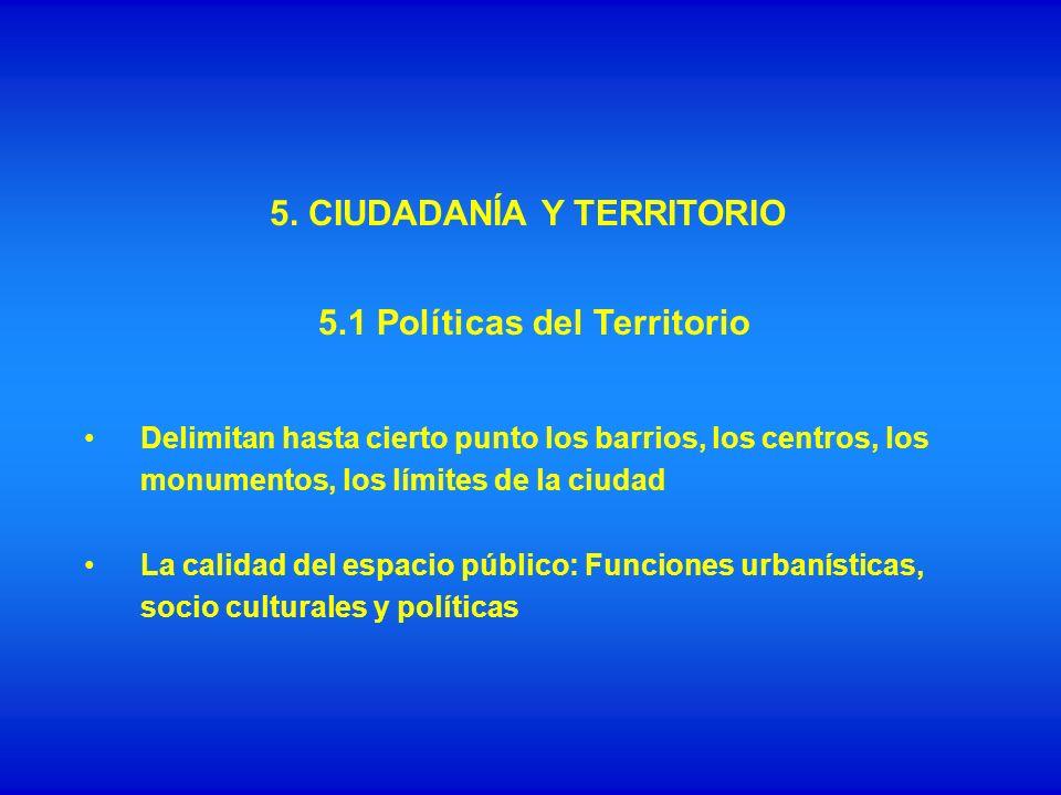 5. CIUDADANÍA Y TERRITORIO