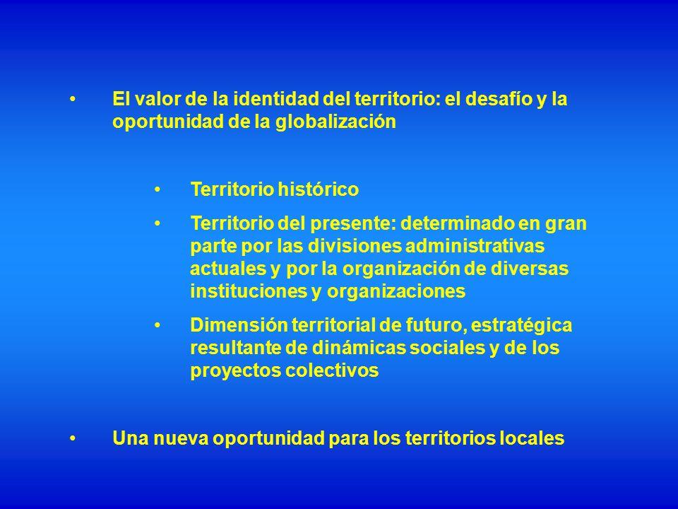 El valor de la identidad del territorio: el desafío y la oportunidad de la globalización