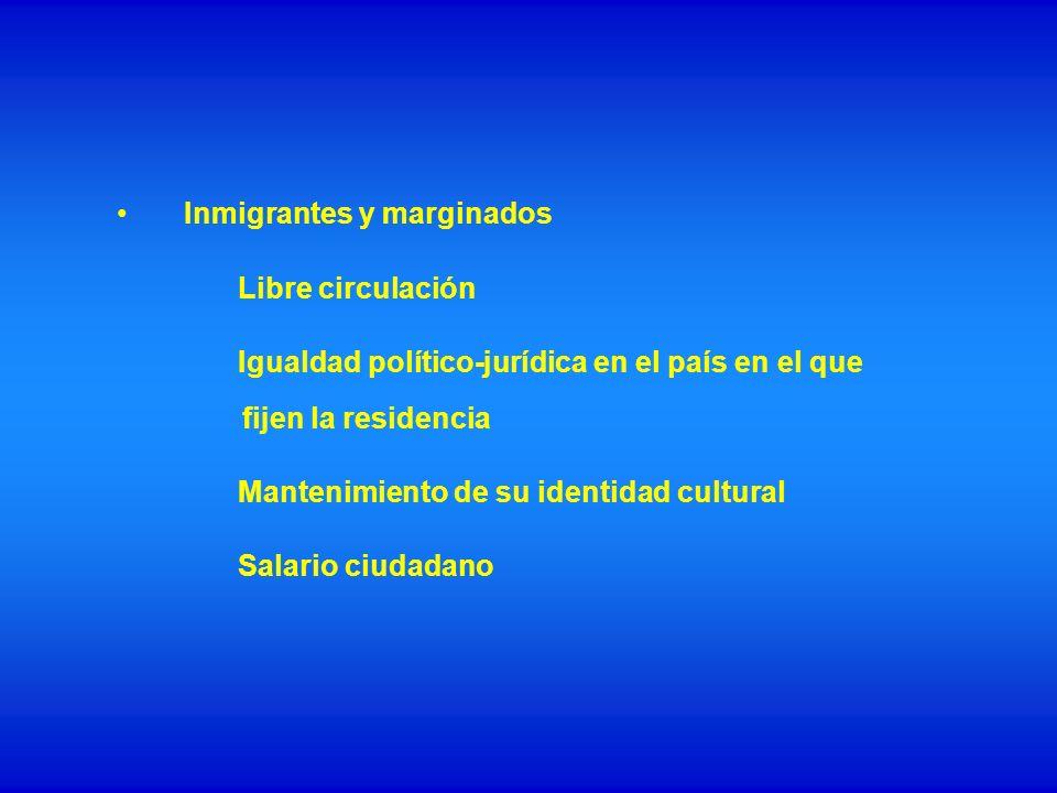 Inmigrantes y marginados